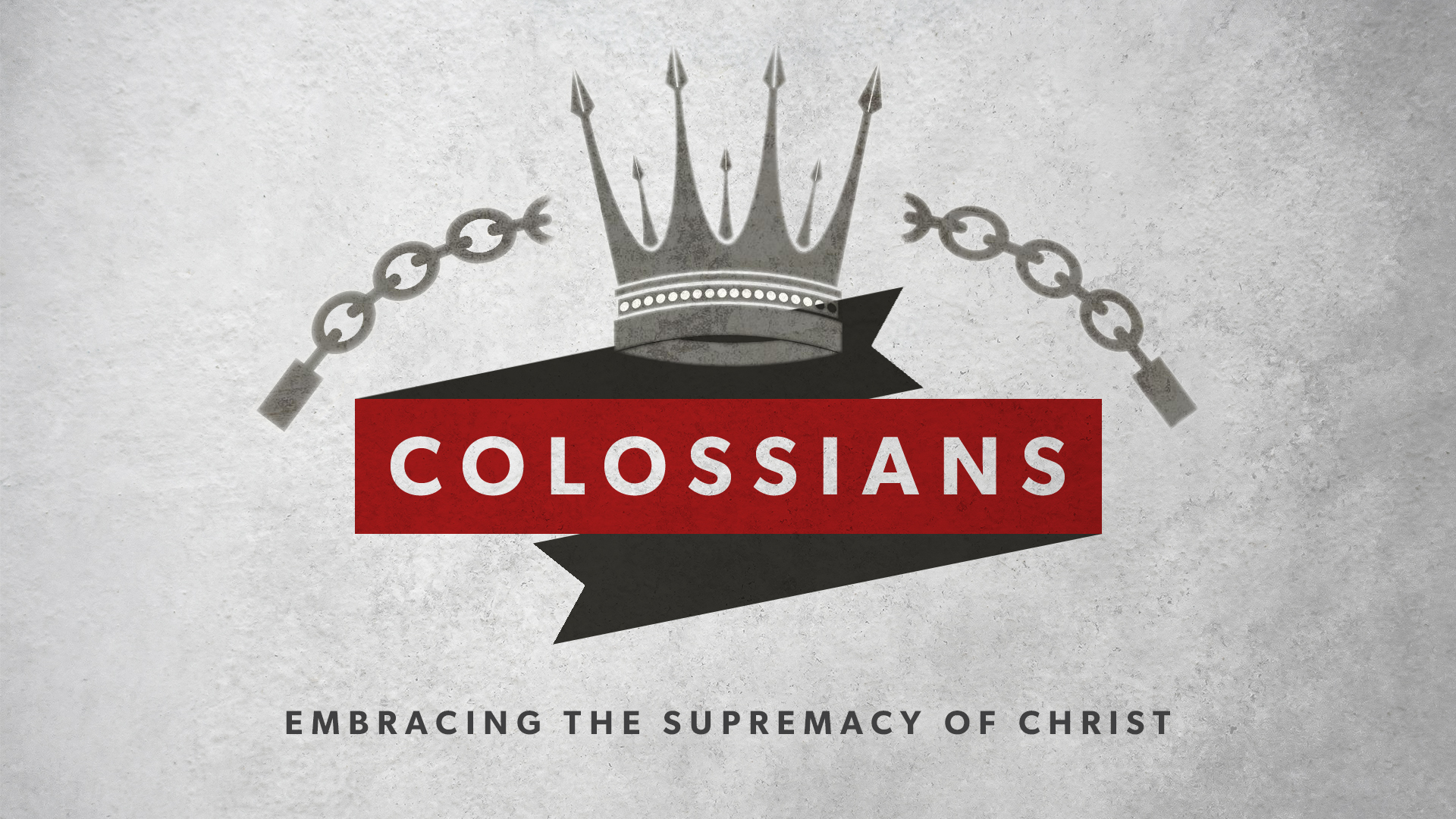 Colossians: Embracing the Supremacy of Christ