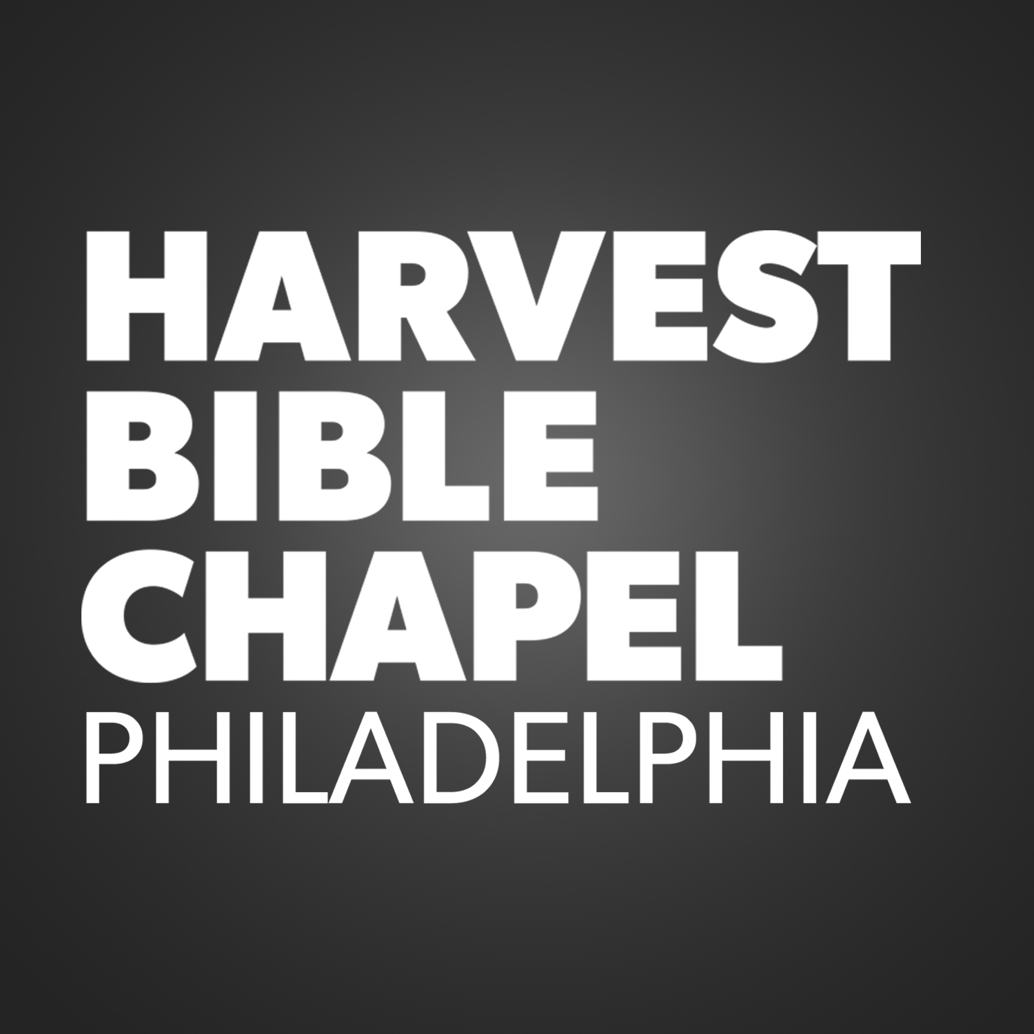 Harvest Bible Chapel Philadelphia Sermons